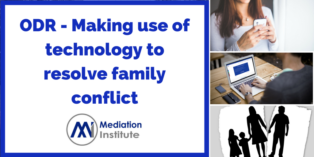 ODR - Making use of technology to resolve family conflict